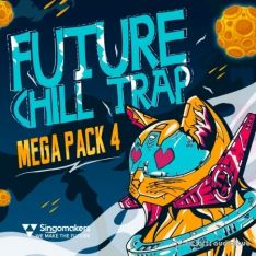 Singomakers Future Chill Trap Mega Pack Vol.4