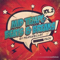 Loopmasters Featurecast Presents Mid Tempo Beats and Breaks 2