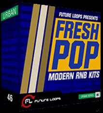 Future Loops Fresh Pop-Modern RNB Kits