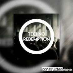Constructed Sounds Techno Redemption