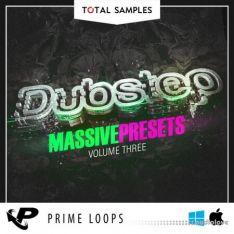 Prime Loops Total Dubstep Vol.3 Massive Presets