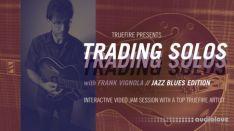 TrueFire Frank Vignola Trading Solos Jazz Blues Vol.1