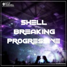 Out Of Your Shell Sounds Shell Breaking Progressive