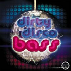 Industrial Strength Records Dirty Disco Bass