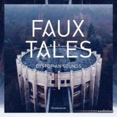 Splice Sounds Faux Tales Dystopian Sounds