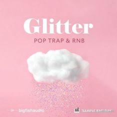 Big Fish Audio Glitter Pop, Trap, and RnB