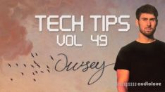 Sonic Academy Tech Tips Volume 49 with Owsey