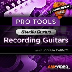 Ask Video Pro Tools 501 Studio Series Recording Guitars