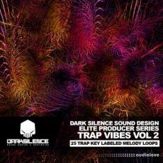 Dark Silence Sound Design Trap Vibes Volume 2
