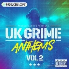 Producer Loops UK Grime Anthems Vol.2
