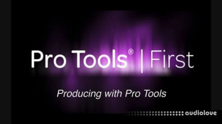 Udemy Producing with Pro Tools First TUTORiAL