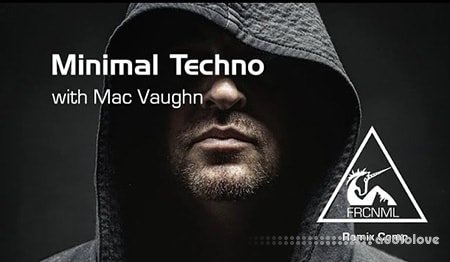Sonic Academy How To Make Minimal Techno with Mac Vaughn