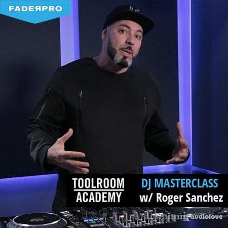 FaderPro DJ Masterclass with Roger Sanchez