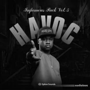 Splice Sounds Havoc Infamous Pack Vol 5