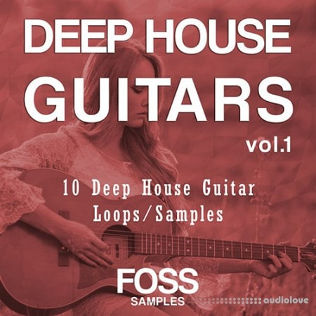 Foss Samples Deep House Guitars Vol 1