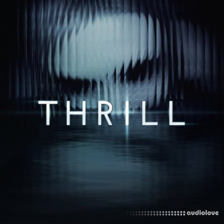 Native Instruments Thrill v1.1 KONTAKT