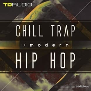 Industrial Strength TD Audio: Chill Trap and Modern Hip Hop
