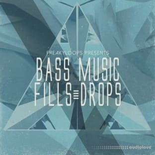 Freaky Loops Bass Music Fills and Drops