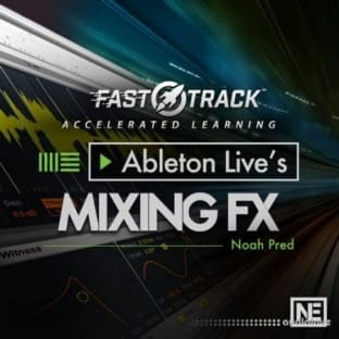 Ask Video Ableton Live FastTrack 205 Lives Mixing FX