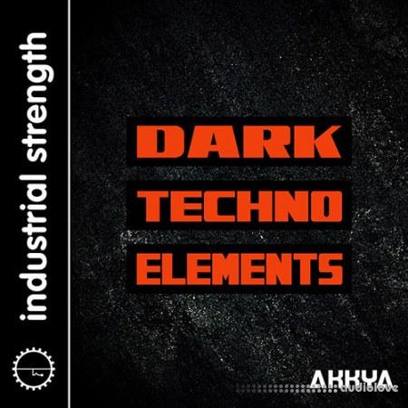 Industrial Strength Akkya Dark Techno Elements