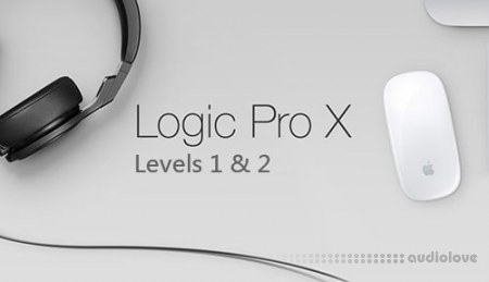 Sonic Academy How To Use Logic Pro X Beginner Level 1 and Level 2