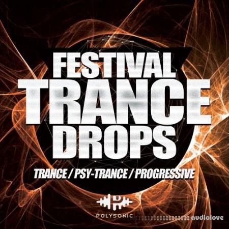 Polysonic Festival Trance Drops