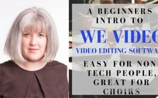 SkillShare A Beginners Intro to WeVideo Video Editing Sofware Easy for non-Tech People, Great for Choirs