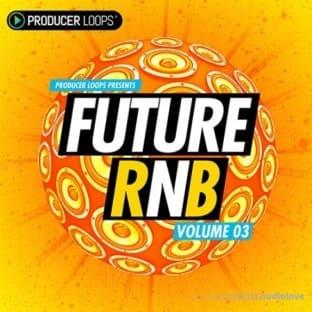 Producer Loops Future RnB Vol 3