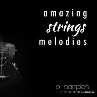 O! Samples Amazing Strings Melodies