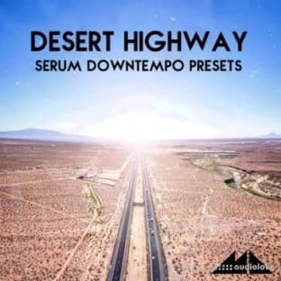 ModeAudio Desert Highway Serum Downtempo Presets