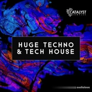 Catalyst Samples Huge Techno and Tech House