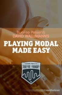 Truefire Foundry Playing Modal Made Easy