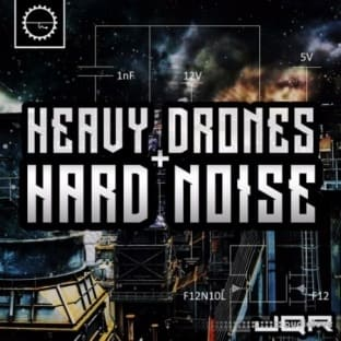 Industrial Strength Heavy Drones and Hard Noise