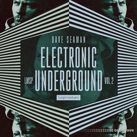 Loopmasters Dave Seaman Electronic Underground Vol 2
