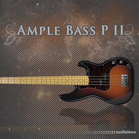 Ample Sound ABP2 (Ample Bass P II) v2.6.5 WiN MacOSX
