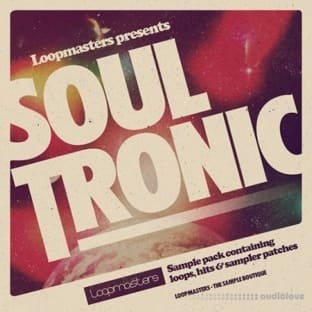 Loopmasters Soul Tronic