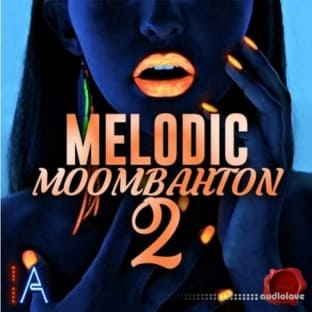 Fox Samples Must Have Audio: Melodic Moombahton 2