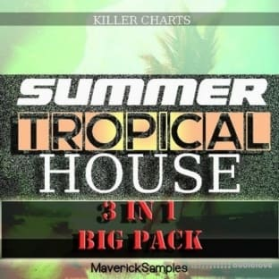 Maverick Samples Killer Charts: Summer Tropical House Bundle