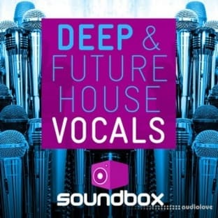 Soundbox Deep and Future House Vocals