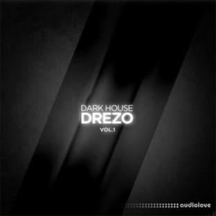 Splice Sounds Drezo Dark House Vol 1