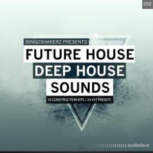 Bingoshakerz Future House and Deep House Sounds