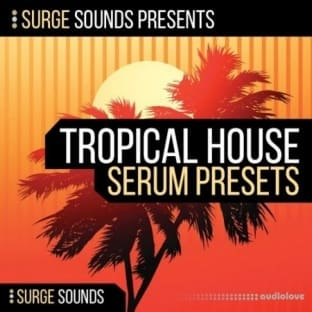 Surge Sounds Tropical House