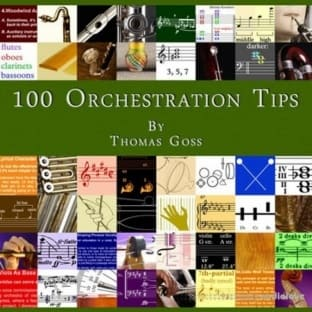100 Orchestration Tips by Thomas Goss