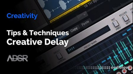 ADSR Sounds Creative Ways To Use Delay In Electronic Music