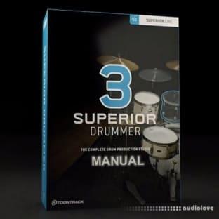 Toontrack Superior Drummer 3 Manual