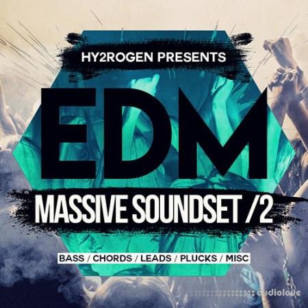 HY2ROGEN EDM Massive Soundset 2 free download - AudioLove