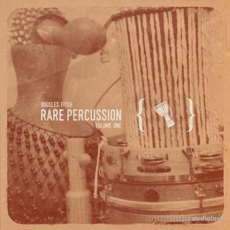 Dougles Fitch Rare Percussion Vol.1