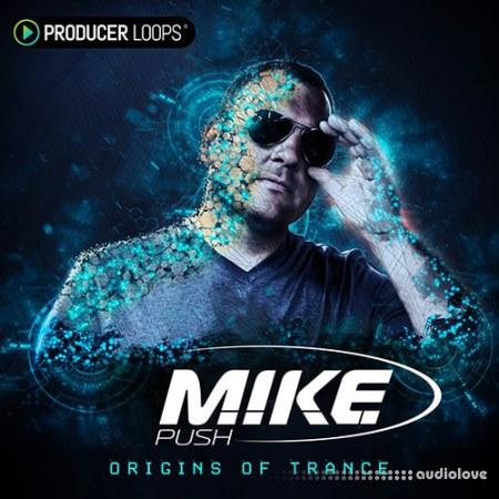 Producer Loops M.I.K.E Push Origins of Trance