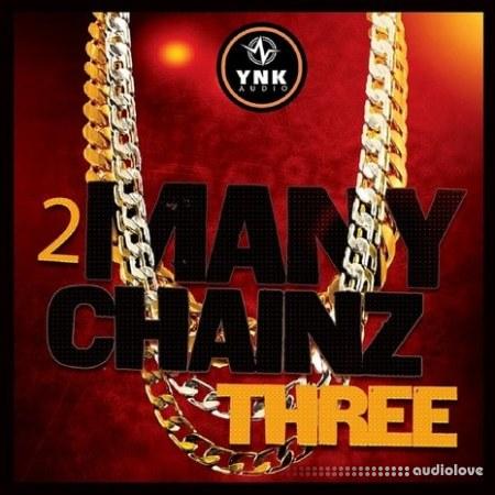 YnK Audio 2 Many Chainz Three