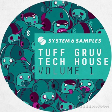 System 6 Samples Tuff Gruv Tech House Vol.1